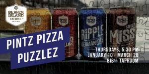 Pintz, Pizza, Puzzlez @ Beaver Island Taproom | St. Cloud | Minnesota | United States